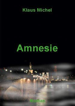 Amnesie von Michel,  Klaus
