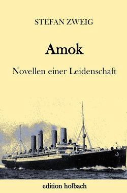 Amok von Zweig,  Stefan