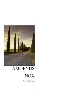 Amoneus Nox von Sander,  Theodor