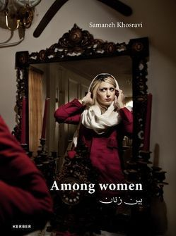 Among Women von Khosravi,  Samaneh