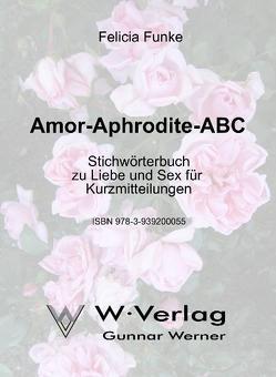 Amor-Aphrodite-ABC von Funke,  Felicia
