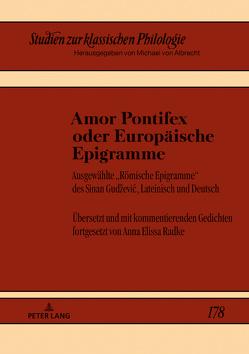 Amor Pontifex oder Europäische Epigramme von Radke,  Anna Elissa