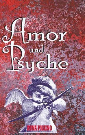Amor und Psyche von Phaino,  Runa