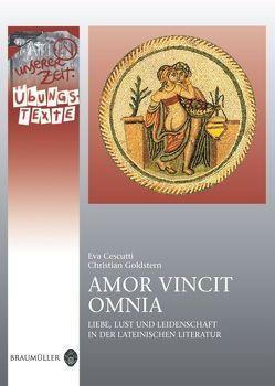 Amor vincit omnia – Übungstexte von Cescutti,  Eva, Goldstern,  Christian