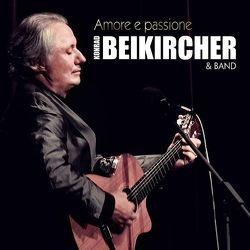 Amore e passione von Beikircher,  Konrad