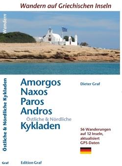 Amorgos, Naxos, Paros, Andros, Östliche & Nördliche Kykladen von Graf,  Dieter