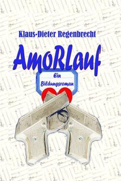 AmoRLauf von Regenbrecht,  Klaus-Dieter