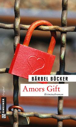 Amors Gift von Böcker,  Bärbel