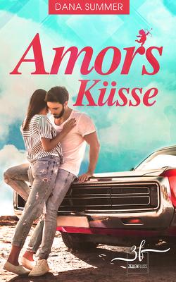 Amors Küsse von Summer,  Dana
