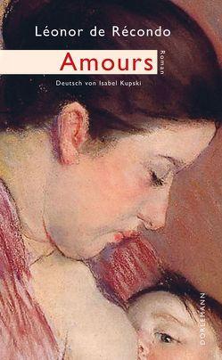 Amours von de Récondo,  Léonor, Kupski,  Isabel