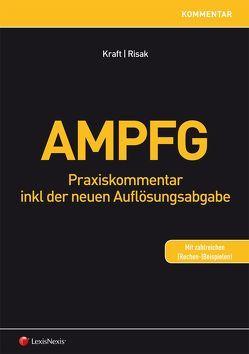 AMPFG von Kraft,  Rainer, Risak,  Martin E.