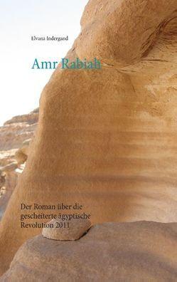 Amr Rabiah von Indergand,  Elvana