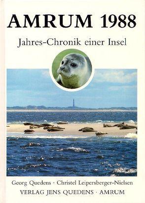 Amrum. Jahreschronik einer Insel / Amrum 1988 von Leipersberger-Nielsen,  Christel, Quedens,  Georg