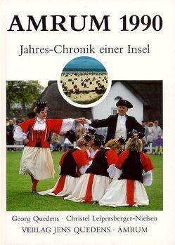 Amrum. Jahreschronik einer Insel / Amrum 1990 von Leipersberger-Nielsen,  Christel, Quedens,  Georg