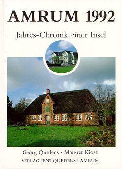 Amrum. Jahreschronik einer Insel / Amrum 1992 von Kiosz,  Margret, Quedens,  Georg