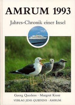 Amrum. Jahreschronik einer Insel / Amrum 1993 von Kiosz,  Margret, Quedens,  Georg