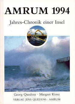 Amrum. Jahreschronik einer Insel / Amrum 1994 von Kiosz,  Margret, Quedens,  Georg