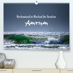 Amrum – Nordseeinsel im Wechsel der Gezeiten (Premium, hochwertiger DIN A2 Wandkalender 2021, Kunstdruck in Hochglanz) von Daum,  Lars