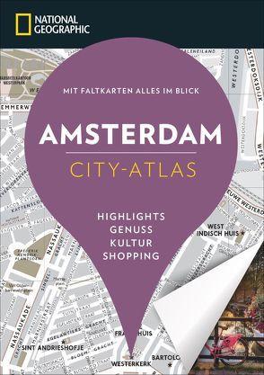 NATIONAL GEOGRAPHIC City-Atlas Amsterdam von Le Tac,  Hélène, Rigot-Muller,  Virginia