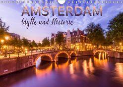 AMSTERDAM Idylle und Historie (Wandkalender 2019 DIN A4 quer) von Viola,  Melanie