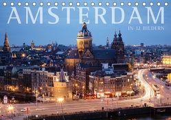 Amsterdam in 12 Bildern (Tischkalender 2018 DIN A5 quer) von Darren,  k.A.