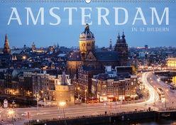 Amsterdam in 12 Bildern (Wandkalender 2018 DIN A2 quer) von Darren,  k.A.