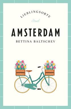 Amsterdam – Lieblingsorte von Baltschev,  Bettina