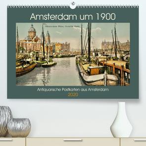 Amsterdam um 1900 (Premium, hochwertiger DIN A2 Wandkalender 2020, Kunstdruck in Hochglanz) von Siebert,  Jens