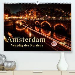 Amsterdam – Venedig des Nordens (Premium, hochwertiger DIN A2 Wandkalender 2020, Kunstdruck in Hochglanz) von Roder,  Peter