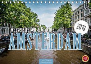 Amsterdam – Wasserstraßen und Grachten (Tischkalender 2019 DIN A5 quer) von Pinkoss,  Oliver