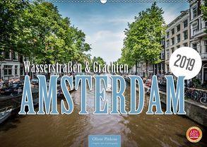 Amsterdam – Wasserstraßen und Grachten (Wandkalender 2019 DIN A2 quer) von Pinkoss,  Oliver