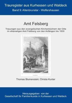 Amt Felsberg von Blumenstein,  Thomas, GFKW - Gesellschaft für Familienkunde in Kurhessen und Waldeck e.V., Kunter,  Christa