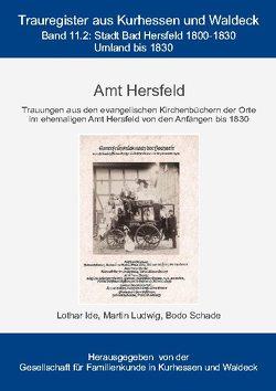 Amt Hersfeld von Gesellschaft für Familienkunde in Kurhessen und Waldeck e.V.,  GFKW, Ide,  Lothar, Ludwig,  Martin, Schade,  Bodo