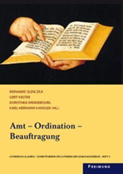 Amt – Ordination – Beauftragung von Kandler,  Karl H, Kelter,  Gert, Slenczka,  Reinhard, Wendebourg,  Dorothea