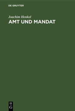 Amt und Mandat von Henkel,  Joachim