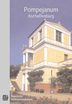 Amtlicher Führer Pompejanum Aschaffenburg von Helmberger,  Werner