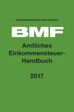 Amtliches Einkommensteuer-Handbuch 2017