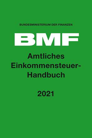 Amtliches Einkommensteuer-Handbuch 2021