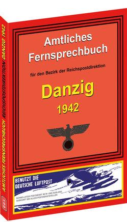 Amtliches Fernsprechbuch für den Bezirk der Reichspostdirektion DANZIG 1942
