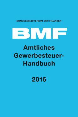 Amtliches Gewerbesteuer-Handbuch 2016