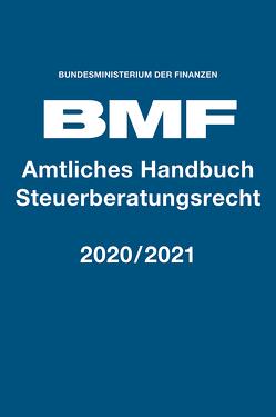 Amtliches Handbuch Steuerberatungsrecht 2020/2021