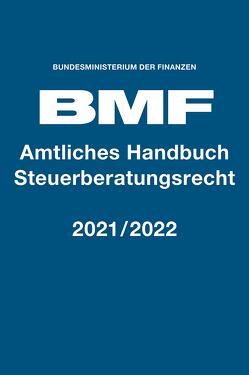 Amtliches Handbuch Steuerberatungsrecht 2021/2022