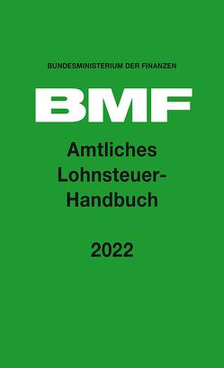 Amtliches Lohnsteuer-Handbuch 2022