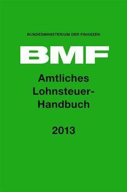 Amtliches Lohnsteuerhandbuch 2013