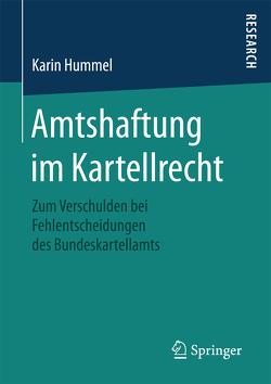 Amtshaftung im Kartellrecht von Hummel,  Karin