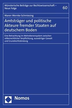 Amtsträger und politische Akteure fremder Staaten auf deutschem Boden von Wernke-Schmiesing,  Maren