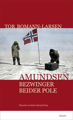 Amundsen von Bomann-Larsen,  Tor, Wetzig,  Karl-Ludwig