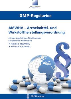 AMWHV – Arzneimittel- und Wirkstoffherstellungsverordnung