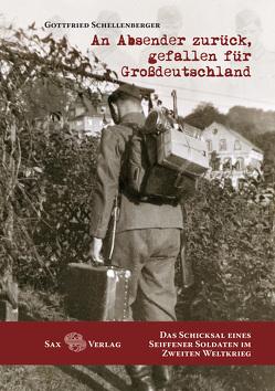An Absender zurück, gefallen für Großdeutschland von Schellenberger,  Gottfried