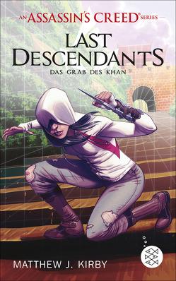 An Assassin's Creed Series. Last Descendants. Das Grab des Khan von Kirby,  Matthew J.